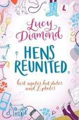 Hens Reunited | Lucy Diamond |