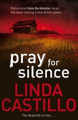 Pray for Silence | Linda Castillo |