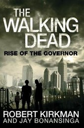 Rise of the Governor | Robert Kirkman & Jay Bonansinga |