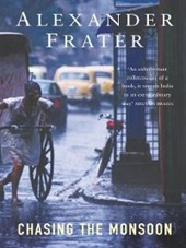 Chasing The Monsoon | Alexander Frater |