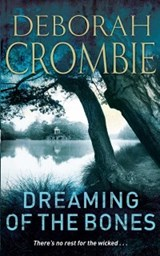 Dreaming of the Bones | Deborah Crombie |