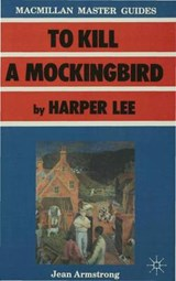 """To Kill a Mockingbird"" by Harper Lee 