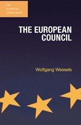 The European Council | Wolfgang Wessels |
