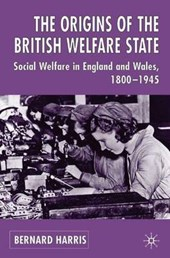 Origins of the British Welfare State