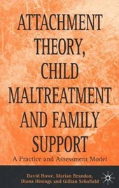 Attachment Theory, Child Maltreatment and Family Support