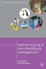 Mastering Fashion Buying and Merchandising Management | Tim Jackson |