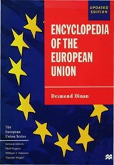 Encyclopedia of the European Union | Desmond Dinan |