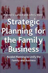 Strategic Planning for the Family Business | R. Carlock |