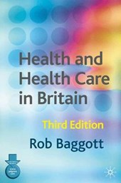 Health and Health Care in Britain
