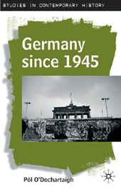 Germany since | Pol O'dochartaigh |