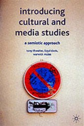 Introducing Cultural and Media Studies | Tony Thwaite |