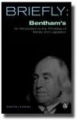 Briefly, Bentham's an Introduction to the Principles of Morals and Legislation | David Mills Daniel |