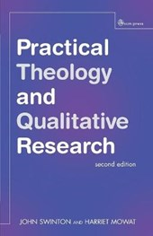 Practical Theology and Qualitative Research - second edition | John Swinton |