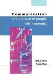 Communication And The Care Of People With Dementia