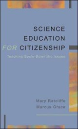 SCIENCE EDUCATION FOR CITIZENSHIP | Mary Ratcliffe |