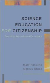 SCIENCE EDUCATION FOR CITIZENSHIP