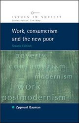 Work, Consumerism and the New Poor | Zygmunt Bauman |