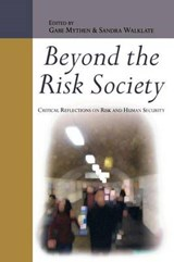 Beyond the Risk Society: Critical Reflections on Risk and Hu | Gabe Mythen |