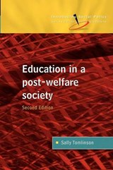 Education in a Post Welfare Society | Sally Tomlinson |
