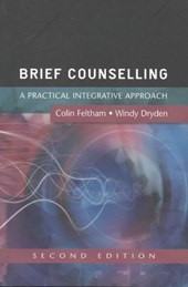 Brief Counselling: A Practical Integrative Approach | Colin Feltham |