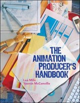 Animation Producer's Handbook | Lea Milic |