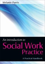 Introduction to Social Work Practice | Melanie Parris |