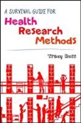 Survival Guide for Health Research Methods | Tracy Ross |