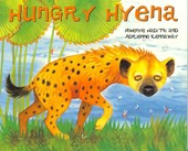 African Animal Tales: Hungry Hyena