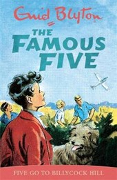 Famous Five: Five Go To Billycock Hill | Enid Blyton |