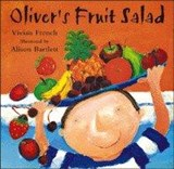 Oliver: Oliver's Fruit Salad | Vivian French |