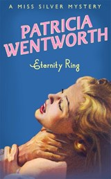 Eternity Ring | Patricia Wentworth |