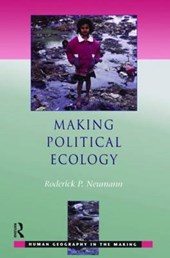 Neumann, R: Making Political Ecology