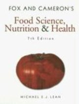Fox and Cameron's Food Science, Nutrition & Health | Michael E J Lean |