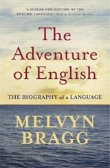Adventure Of English | Melvyn Bragg |