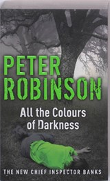 All the Colours of Darkness | Peter Robinson |