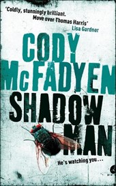 Shadow Man | Cody McFadyen |