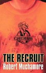 CHERUB: The Recruit | Robert Muchamore |