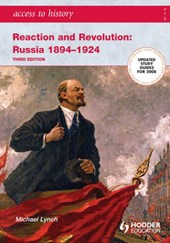 Reaction and Revolution: Russia, 1894-1924 | Michael Lynch |