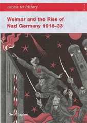 Weimar and the Rise Of Nazi Germany, 1918 - | Geoff Layton |