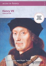 Access to History: Henry VII third edition | Roger Turvey |