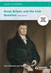 Access to History, Great Britain and the Irish Question 1798-1921