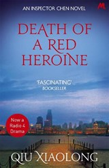 Death of a Red Heroine | Qiu Xiaolong |