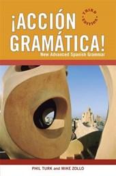 !Accion Gramatica!: New Advanced Spanish Grammar