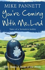 You're Coming With Me Lad | Mike Pannett |