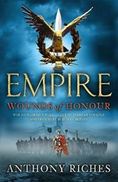 Wounds of Honour: Empire I | Anthony Riches |