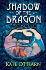 Shadow of the Dragon: Kira | Kate O'hearn |