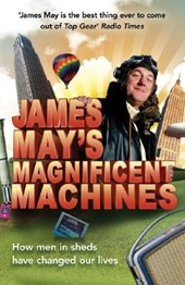 James May's Magnificent Machines | James May |