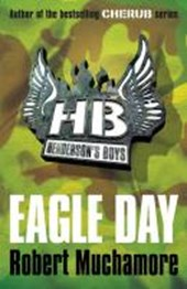 Henderson's Boys: Eagle Day | Robert Muchamore |