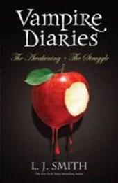The Vampire Diaries: Volume 1: The Awakening & The Struggle
