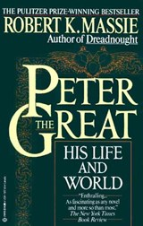 Peter the great: his life and world | Robert K. Massie |